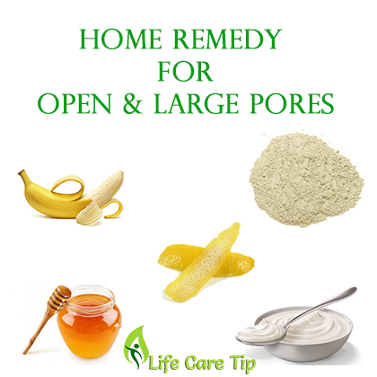 Large pores on face home remedies