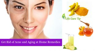 get rid of Ance and aging at home remedies
