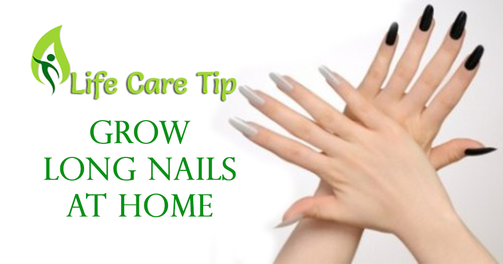 How to grow long nails in ten days by easy method