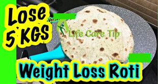 Weight Loss Roti to Lose 5 Kg in 15 Days Fast