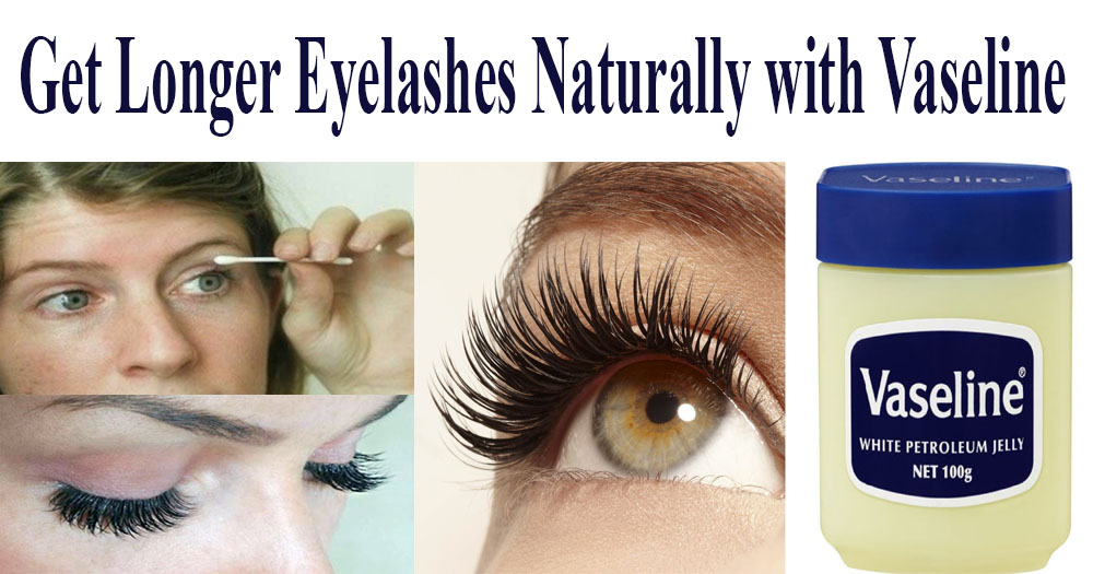 How To Get Long Eyelashes Naturally Fast At Home